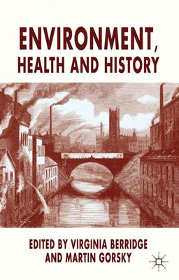 Book Environment, Health and History by Virginia Berridge