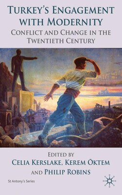 Book Turkey's Engagement with Modernity: Conflict and Change in the Twentieth Century by Kerem Oktem