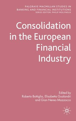 Book Consolidation in the European Financial Industry by Roberto Bottiglia