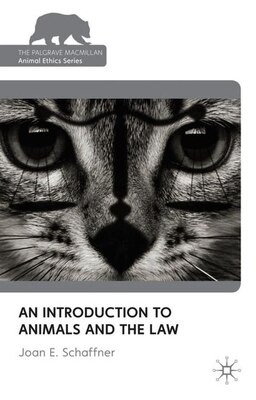 Book An Introduction to Animals and the Law by Joan Schaffner