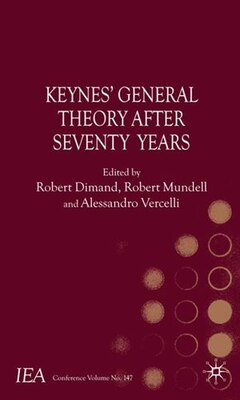 Book Keynes's General Theory After Seventy Years by R. Dimand
