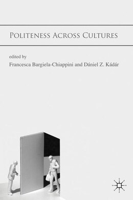 Book Politeness Across Cultures by Francesca Bargiela-Chiappini