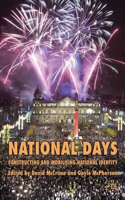 Book National Days: Constructing and Mobilizing National Identity by David McCrone