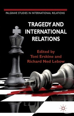 Book Tragedy And International Relations by Toni Erskine