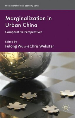 Book Marginalization In Urban China: Comparative Perspectives by Fulong Wu