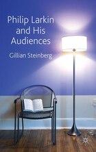 Philip Larkin And His Audiences