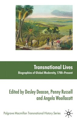 Book Transnational Lives: Biographies of Global Modernity, 1700-present by Angela Woollacott