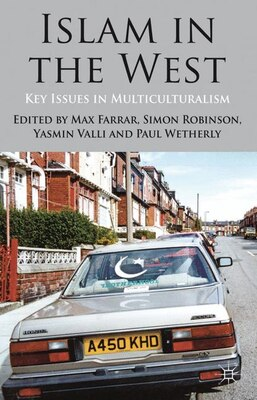 Book Islam in the West: Key Issues in Multiculturalism by Max Farrar