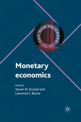 Book Monetary Economics by Steven N. Durlauf