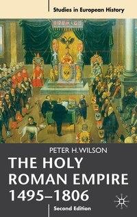 The Holy Roman Empire 1495-1806