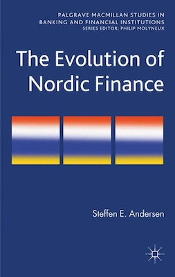 Book The Evolution of Nordic Finance by Steffen Andersen