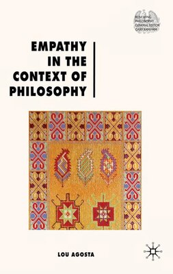 Book Empathy In The Context Of Philosophy by Lou Agosta