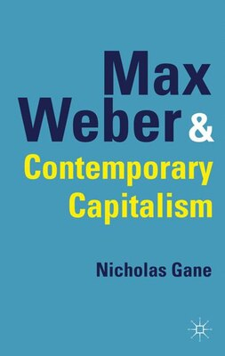 Book Max Weber and Contemporary Capitalism by Nicholas Gane