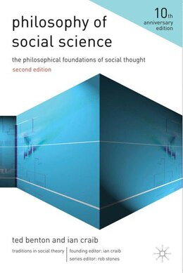 Book Philosophy of Social Science: The Philosophical Foundations of Social Thought by Ian Craib