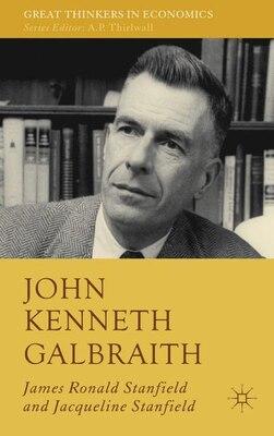 Book John Kenneth Galbraith by Jacqueline Bloom Stanfield