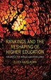 Rankings And The Reshaping Of Higher Education: The Battle for World-Class Excellence