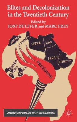 Book Elites and Decolonization in the Twentieth Century by Marc Frey
