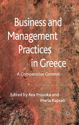 Book Business And Management Practices In Greece: A Comparative Context by Rea Prouska