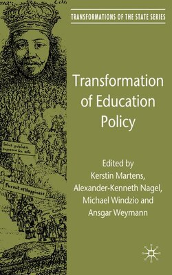Book Transformation Of Education Policy by Kerstin Martens