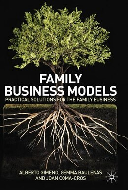 Book Family Business Models: Practical Solutions for the Family Business by Alberto Gimeno