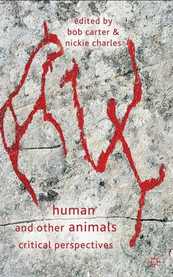 Book Human And Other Animals: Critical Perspectives by Bob Carter