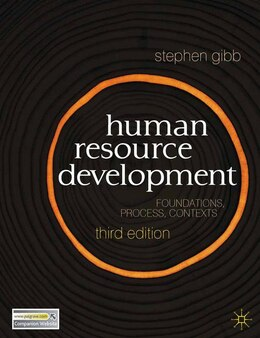 Book Human Resource Development: Foundations, Process, Context by Stephen Gibb