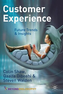 Book Customer Experience: Future Trends and Insights by Colin Shaw