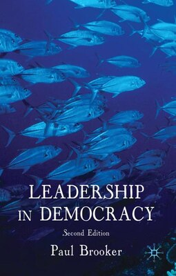 Book Leadership In Democracy: Second Edition by Paul Brooker