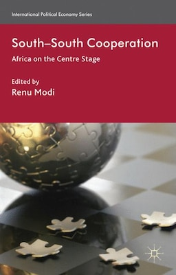 Book South-south Cooperation: Africa On The Centre Stage by Renu Modi