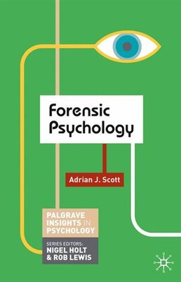 Book Forensic Psychology by Adrian Scott