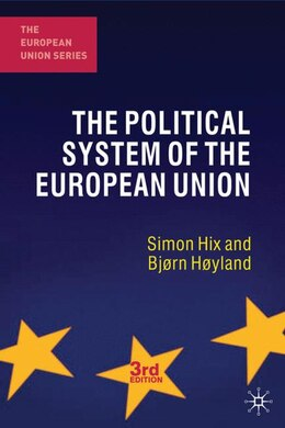 Book The Political System of the European Union: Third Edition by Simon Hix