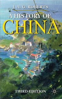 A History of China: Third Edition
