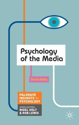 Book Psychology Of The Media by David Giles