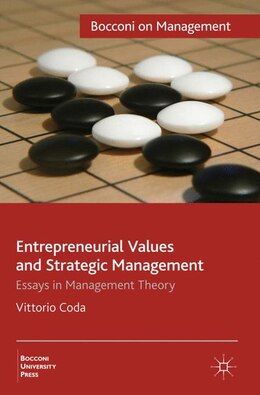 Book Entrepreneurial Values And Strategic Management: Essays in Management Theory by Vittorio Coda