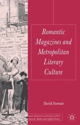 Book Romantic Magazines and Metropolitan Literary Culture by David Stewart