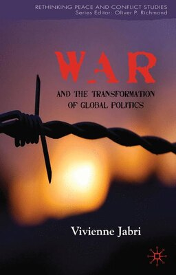 Book War And The Transformation Of Global Politics by Vivienne Jabri
