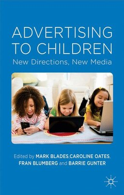 Book Advertising to Children: New Directions, New Media by Mark Blades