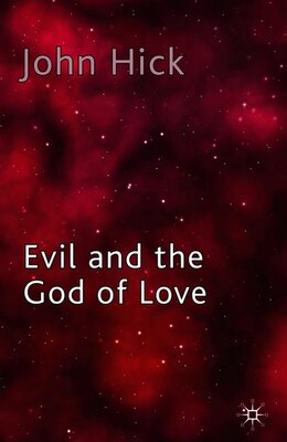 Book Evil And The God Of Love by John Hick