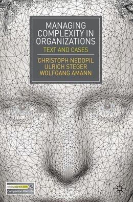 Book Managing Complexity in Organizations: Text and Cases by Christoph Nedopil