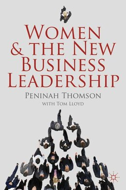 Book Women and the New Business Leadership by Peninah Thomson