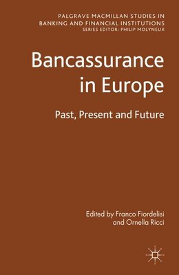 Book Bancassurance in Europe: Past, Present and Future by Ornella Ricci