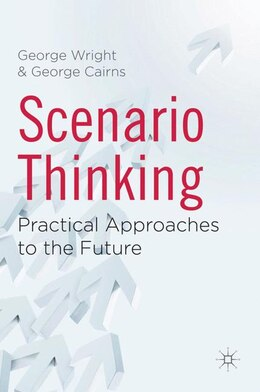 Book Scenario Thinking: Practical Approaches to the Future by George Wright