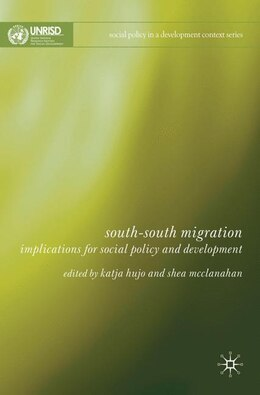 Book South-South Migration: Implications for Social Policy and Development by Katja Hujo
