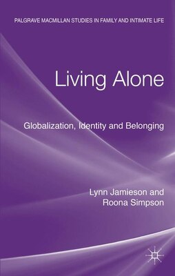 Book Living Alone: Globalization, Identity and Belonging by Lynn Jamieson