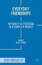 Everyday Friendships: Intimacy as Freedom in a Complex World