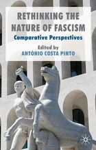 Rethinking The Nature Of Fascism: Comparative Perspectives