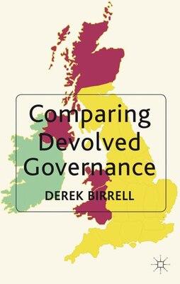 Book Comparing Devolved Governance by Derek Birrell