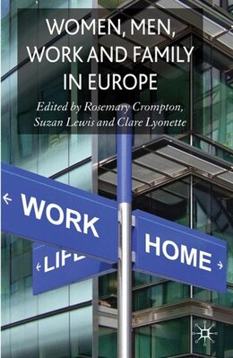 Book Women, Men, Work And Family In Europe by Rosemary Crompton