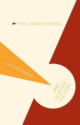Book Modernism and Science Fiction by Paul March-russell