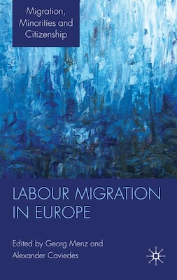 Book Labour Migration In Europe by Georg Menz
